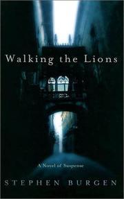 WALKING THE LIONS by Stephen Burgen