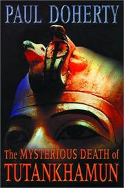 THE MYSTERIOUS DEATH OF TUTANKHAMUN by Paul Doherty