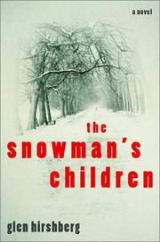 THE SNOWMAN'S CHILDREN by Glen Hirshberg