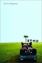 BUMP by Diana Wagman