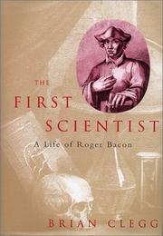 THE FIRST SCIENTIST by Brian Clegg