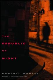 THE REPUBLIC OF NIGHT by Dominic Martell