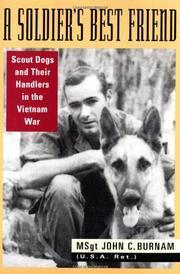 A SOLDIER'S BEST FRIEND by John C. Burnam