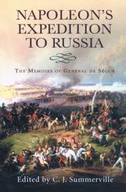 NAPOLEON'S EXPEDITION TO RUSSIA by General Count Philippe de Ségur