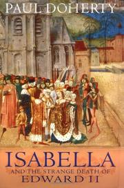 ISABELLA AND THE STRANGE DEATH OF EDWARD II by Paul Doherty