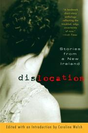 DISLOCATION by Caroline Walsh