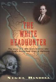 THE WHITE HEADHUNTER by Nigel Randell