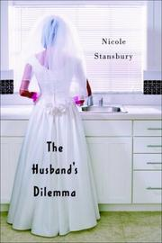 THE HUSBAND'S DILEMMA by Nicole Stansbury