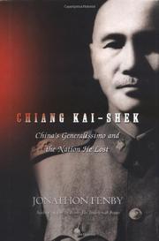 CHIANG KAI-SHEK by Jonathan Fenby