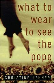 WHAT TO WEAR TO SEE THE POPE by Christine Lehner