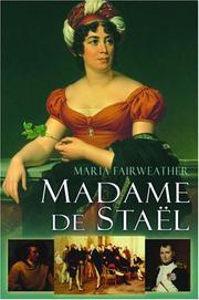 MADAME DE STAËL by Maria Fairweather
