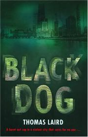 BLACK DOG by Thomas Laird