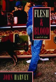 FLESH AND BLOOD by John Harvey