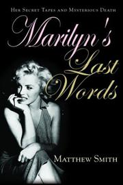 MARILYN'S LAST WORDS by Matthew Smith