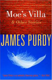 MOE'S VILLA by James Purdy