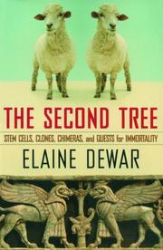 THE SECOND TREE by Elaine Dewar