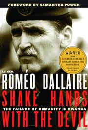 SHAKE HANDS WITH THE DEVIL by Lieutenant-General Roméo Dallaire