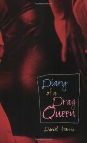 DIARY OF A DRAG QUEEN by Daniel Harris