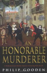 AN HONORABLE MURDER by Philip Gooden