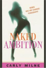 NAKED AMBITION by Carly Milne