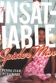THE INSATIABLE SPIDER MAN by Pedro Juan Gutierrez