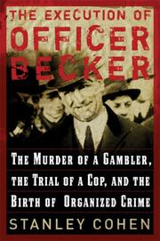 THE EXECUTION OF OFFICER BECKER by Stanley Cohen