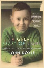 A GREAT FEAST OF LIGHT by John Doyle