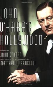 JOHN O'HARA'S HOLLYWOOD by John O'Hara