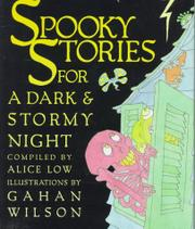 SPOOKY STORIES FOR A DARK AND STORMY NIGHT by Alice Low