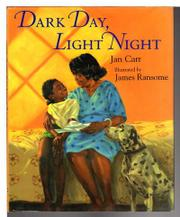 DARK DAY, LIGHT NIGHT by Jan Carr