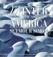 WINTER ACROSS AMERICA by Seymour Simon