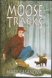 MOOSE TRACKS by Mary Casanova