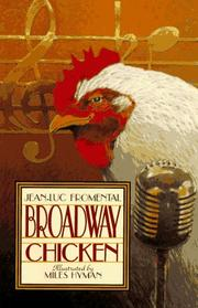BROADWAY CHICKEN by Jean-Luc Fromenthal