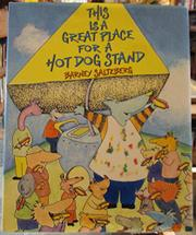 THIS IS A GREAT PLACE FOR A HOT DOG STAND by Barney Saltzberg