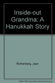 INSIDE-OUT GRANDMA by Joan Rothenberg