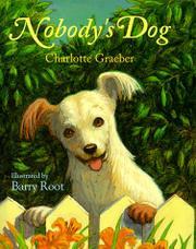 NOBODY'S DOG by Charlotte Graeber