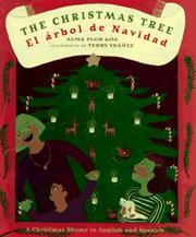 THE CHRISTMAS TREE/EL ARBOL DE NAVIDAD by Alma Flor Ada