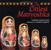 THE LITTLEST MATRYOSHKA by Corinne Demas Bliss