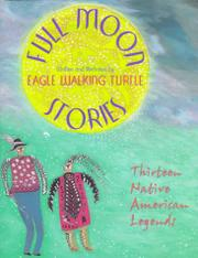 FULL MOON STORIES by Eagle Walking Turtle