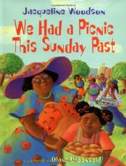 WE HAD A PICNIC THIS SUNDAY PAST by Jacqueline Woodson