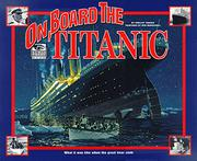 ON BOARD THE TITANIC by Shelley Tanaka
