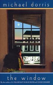 THE WINDOW by Michael Dorris