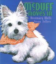 MCDUFF MOVES IN by Rosemary Wells