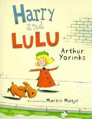 HARRY AND LULU by Arthur Yorinks
