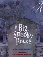 A BIG, SPOOKY HOUSE by Donna Washington
