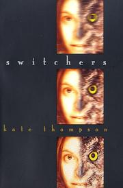 SWITCHERS by Kate Thompson