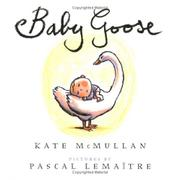 BABY GOOSE by Kate McMullan