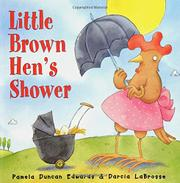 LITTLE BROWN HEN'S SHOWER by Pamela Duncan Edwards