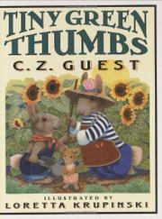 TINY GREEN THUMBS by C.Z. Guest