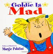 GOLDIE IS MAD by Margie Palatini